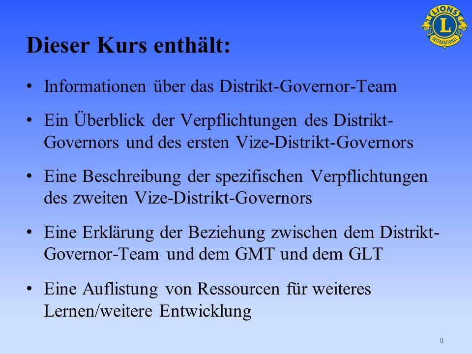 Herzlichen Glückwunsch zu Ihrer Wahl in das Amt des zweiten Vize-Distrikt-Governors! Dieser Kurs wird Sie mit Informationen und Ressourcen versorgen,