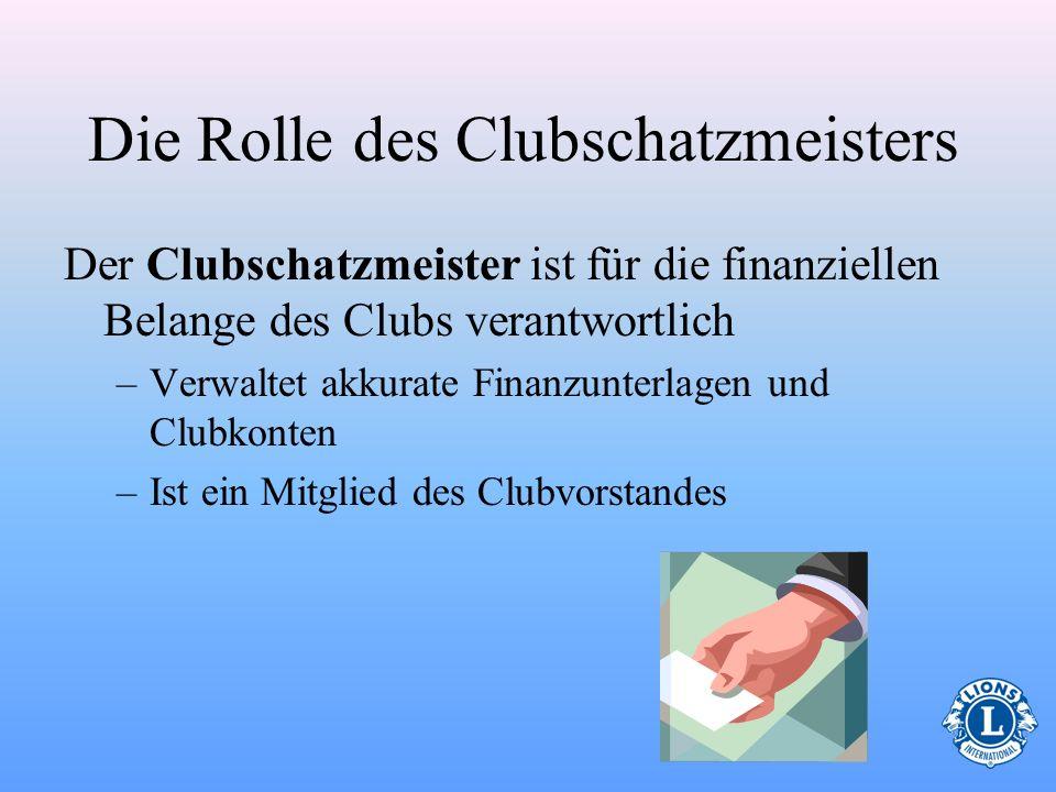 Wie lautet die Rolle des Clubschatzmeisters?