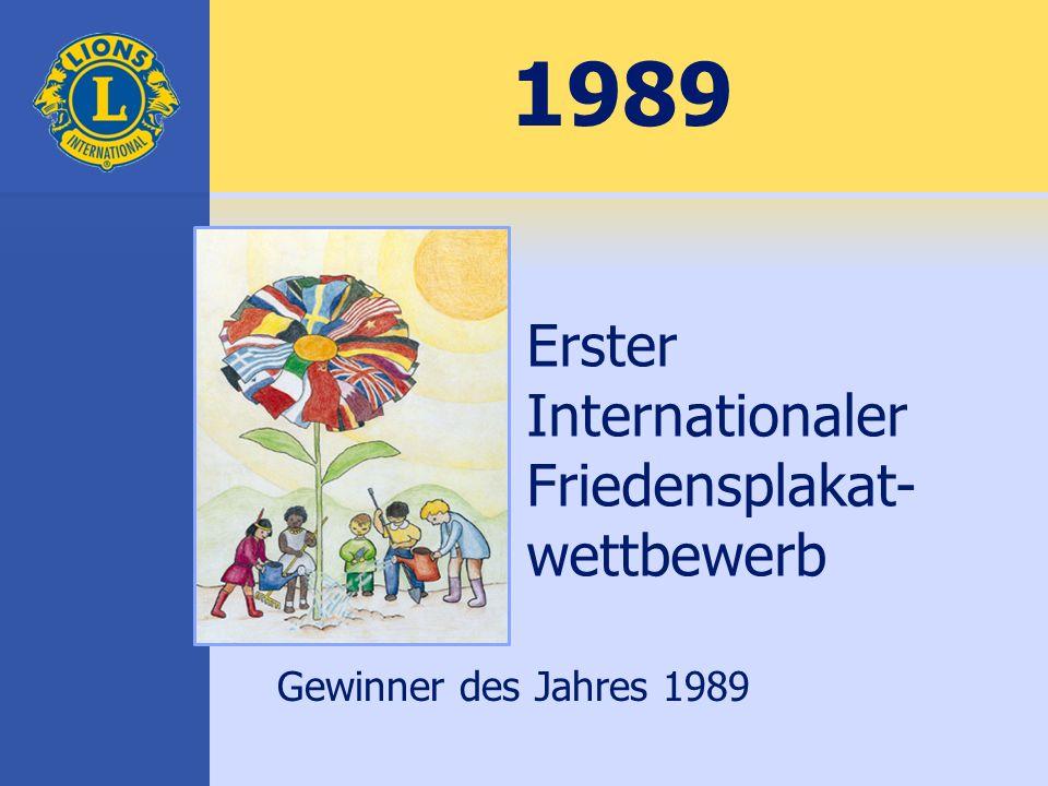 1989 Erster Internationaler Friedensplakat- wettbewerb Gewinner des Jahres 1989