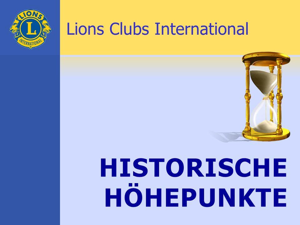1917 Melvin Jones gründete die Vereinigung der Lions Clubs