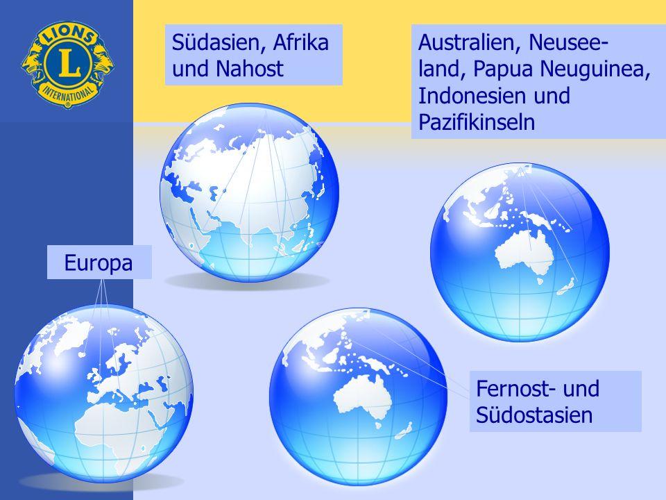 Südasien, Afrika und Nahost Australien, Neusee- land, Papua Neuguinea, Indonesien und Pazifikinseln Fernost- und Südostasien Europa