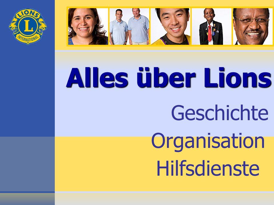 Organisation Hilfsdienste Alles über Lions Geschichte