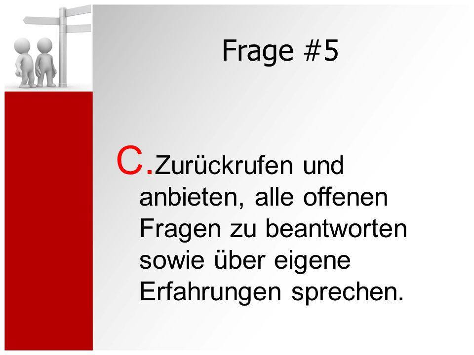 Frage #5 C.