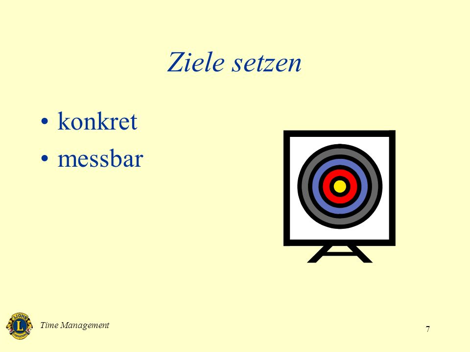 Time Management 7 Ziele setzen konkret messbar