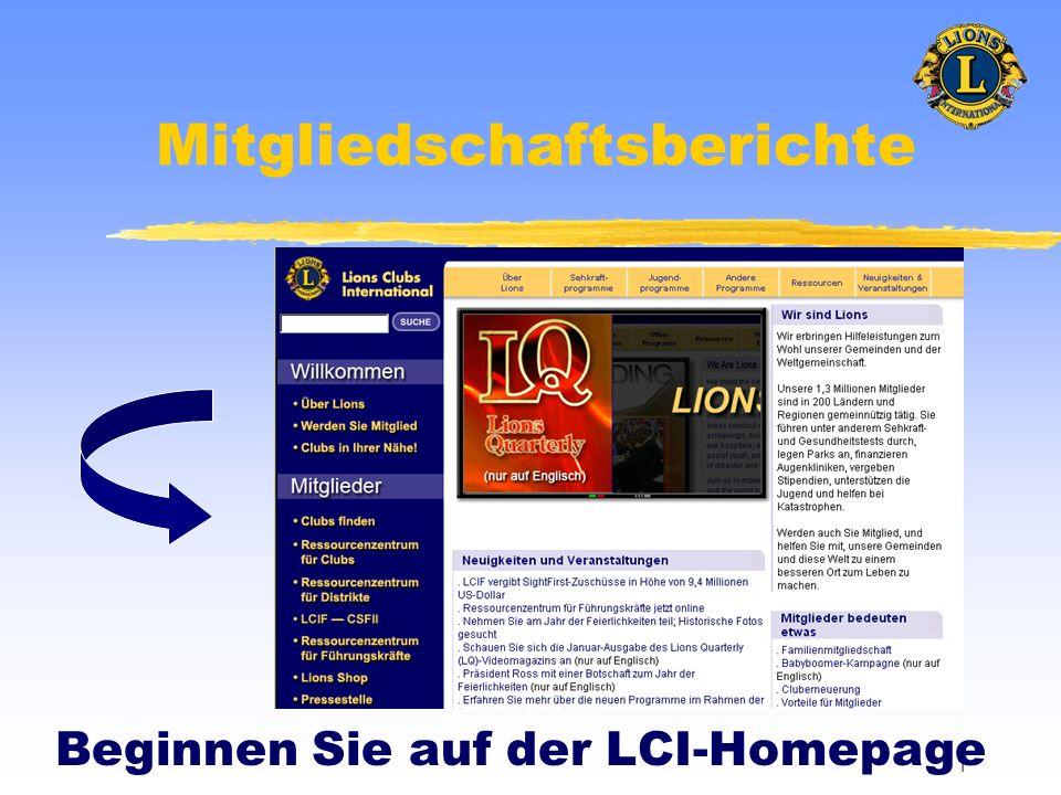 1 Mitgliedschaftsberichte Beginnen Sie auf der LCI-Homepage