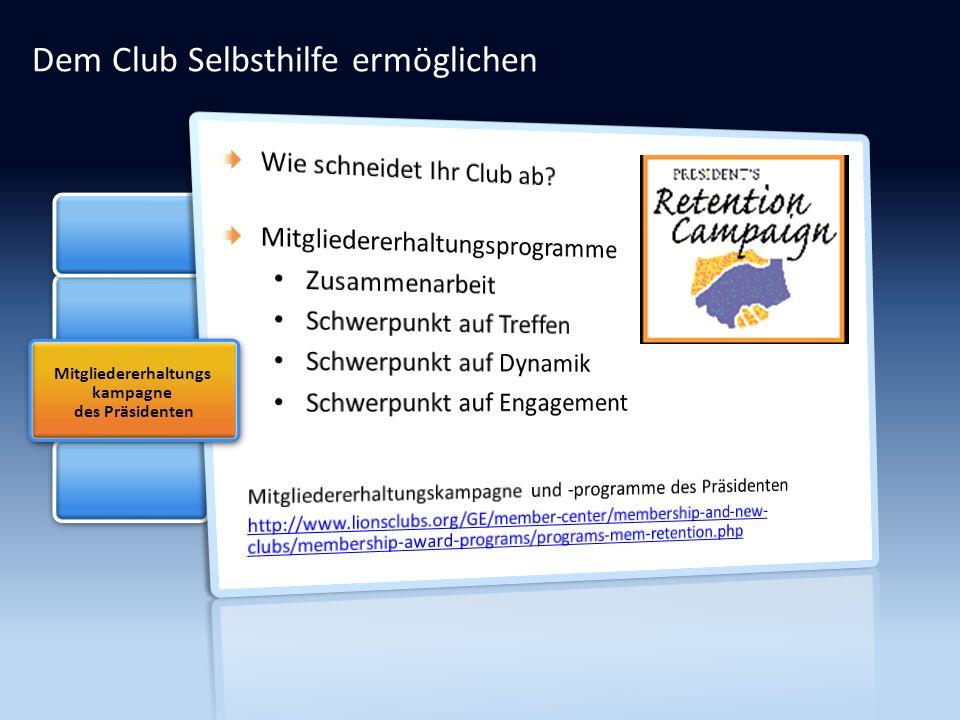 Dem Club Selbsthilfe ermöglichen Mitgliedererhaltungs kampagne des Präsidenten