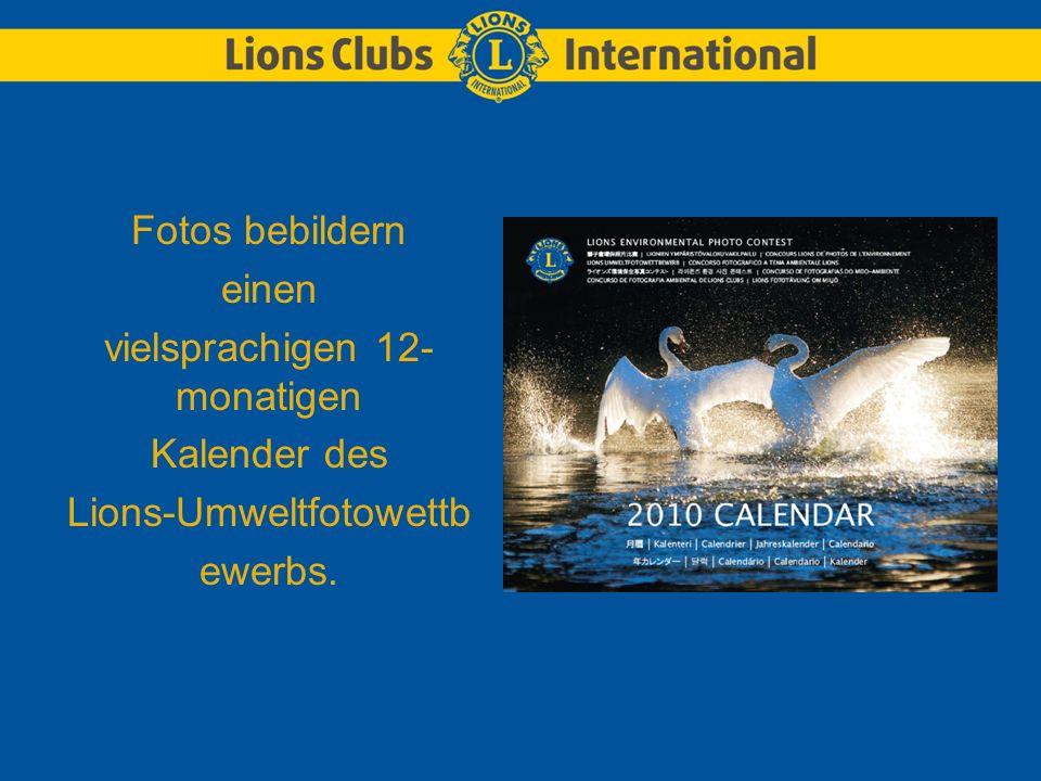 Fotos bebildern einen vielsprachigen 12- monatigen Kalender des Lions-Umweltfotowettb ewerbs.
