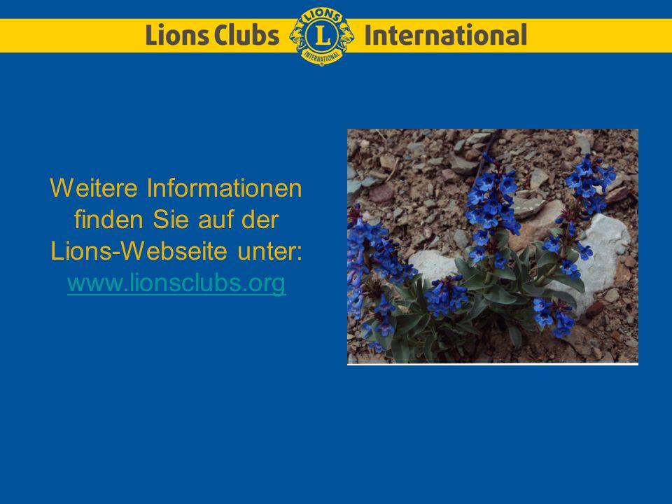 Weitere Informationen finden Sie auf der Lions-Webseite unter: www.lionsclubs.org www.lionsclubs.org
