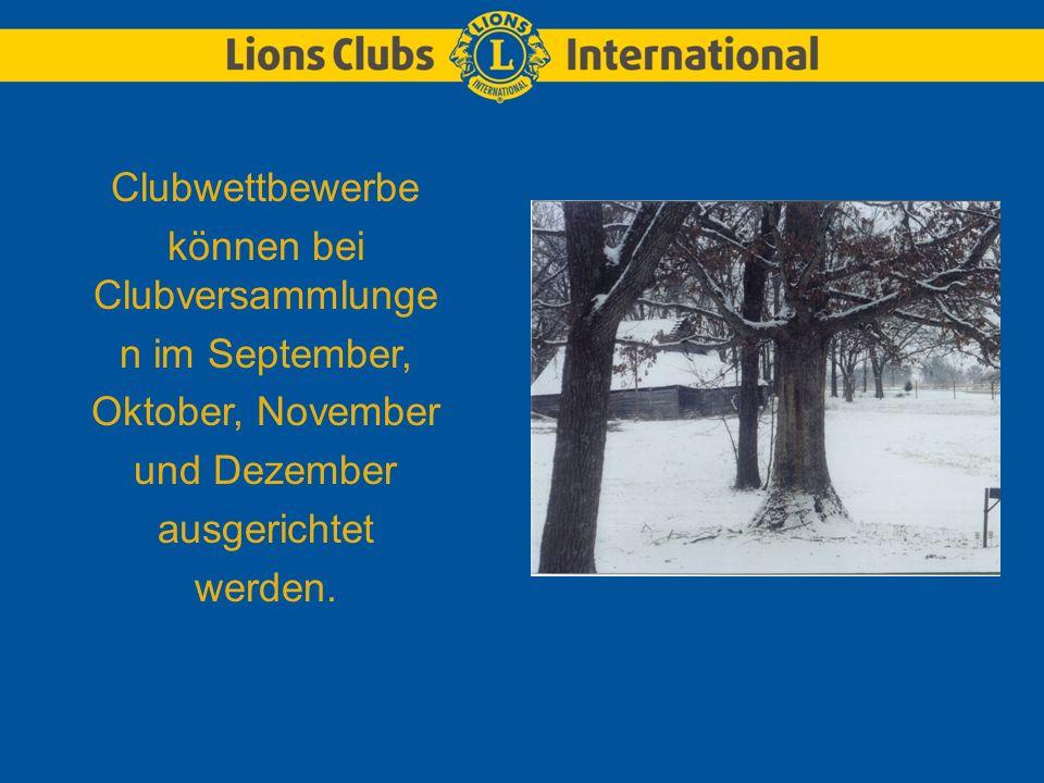 Clubwettbewerbe können bei Clubversammlunge n im September, Oktober, November und Dezember ausgerichtet werden.