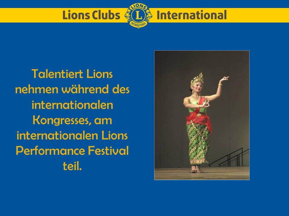 Talentiert Lions nehmen während des internationalen Kongresses, am internationalen Lions Performance Festival teil.