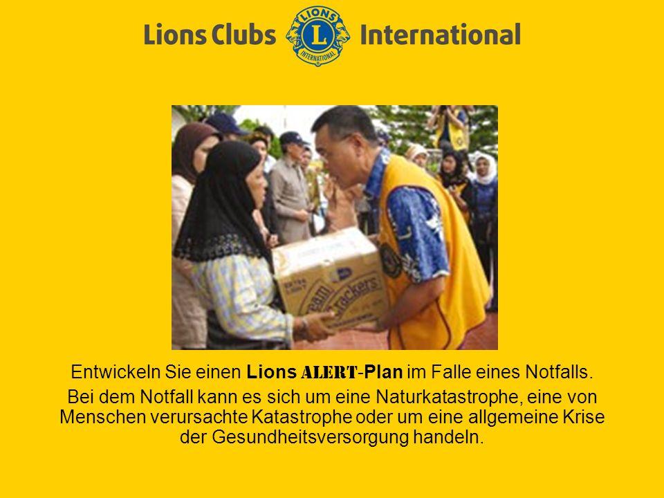 Entwickeln Sie einen Lions ALERT -Plan im Falle eines Notfalls.
