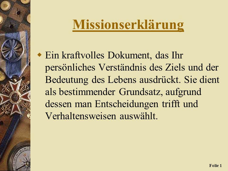 0 SCHREIBEN SIE IHRE PERSÖNLICHE MISSIONSERKLÄRUNG
