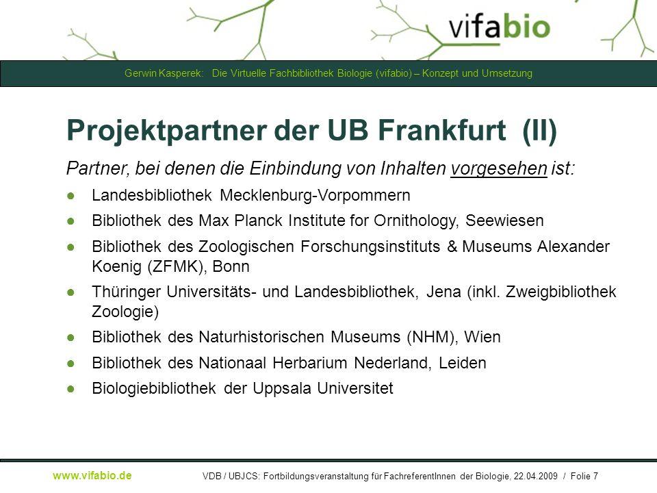 Gerwin Kasperek: Die Virtuelle Fachbibliothek Biologie (vifabio) – Konzept und Umsetzung www.vifabio.de VDB / UBJCS: Fortbildungsveranstaltung für FachreferentInnen der Biologie, 22.04.2009 / Folie 18 [ Bildschirmfoto: ] Kurztrefferliste -> IQF...
