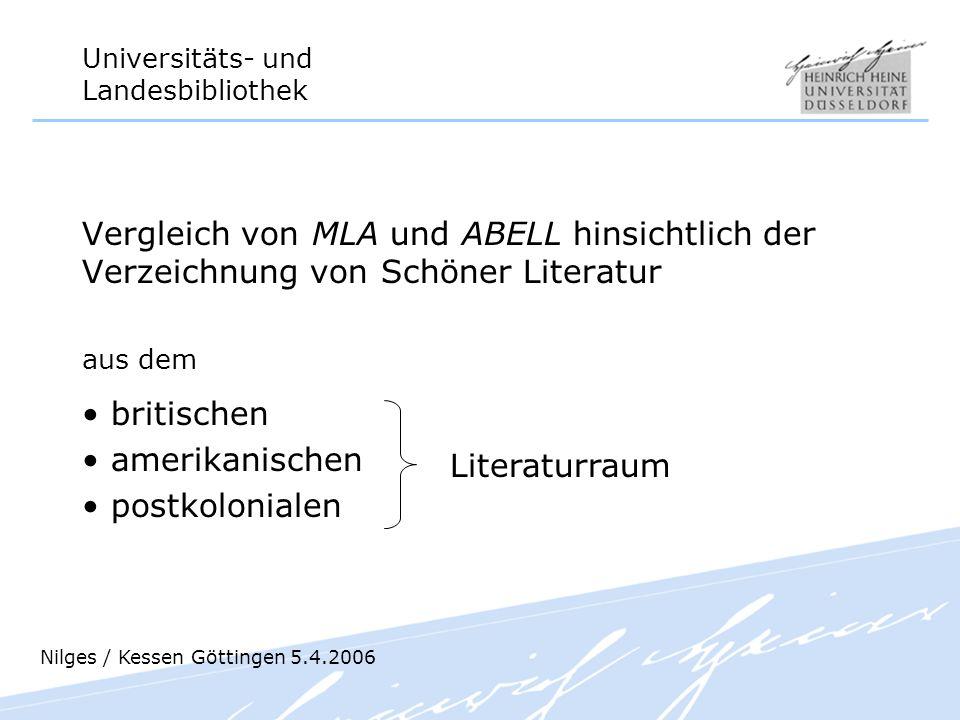 Universitäts- und Landesbibliothek Vergleich von MLA und ABELL hinsichtlich der Verzeichnung von Schöner Literatur aus dem britischen amerikanischen p