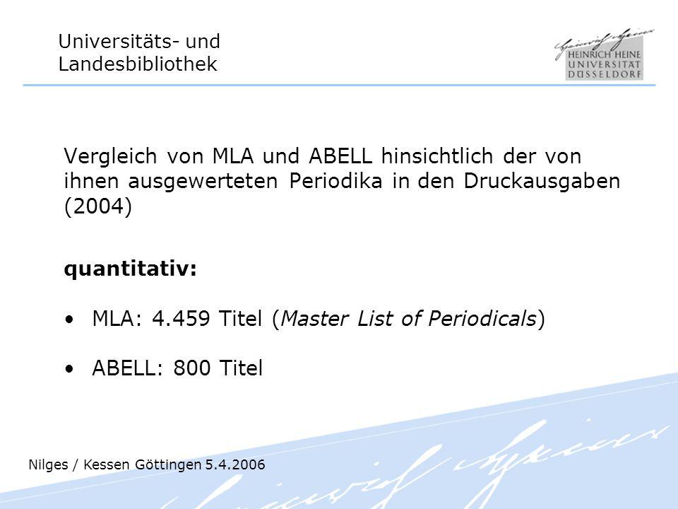 Universitäts- und Landesbibliothek Vergleich von MLA und ABELL hinsichtlich der von ihnen ausgewerteten Periodika in den Druckausgaben (2004) quantita