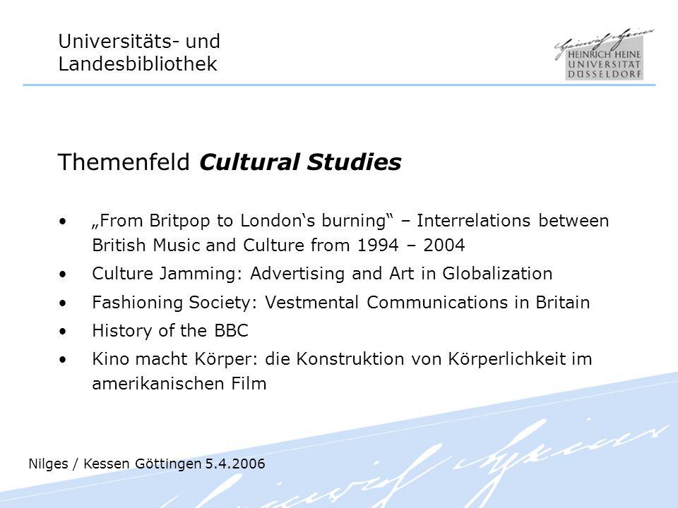 Universitäts- und Landesbibliothek Themenfeld Cultural Studies From Britpop to Londons burning – Interrelations between British Music and Culture from