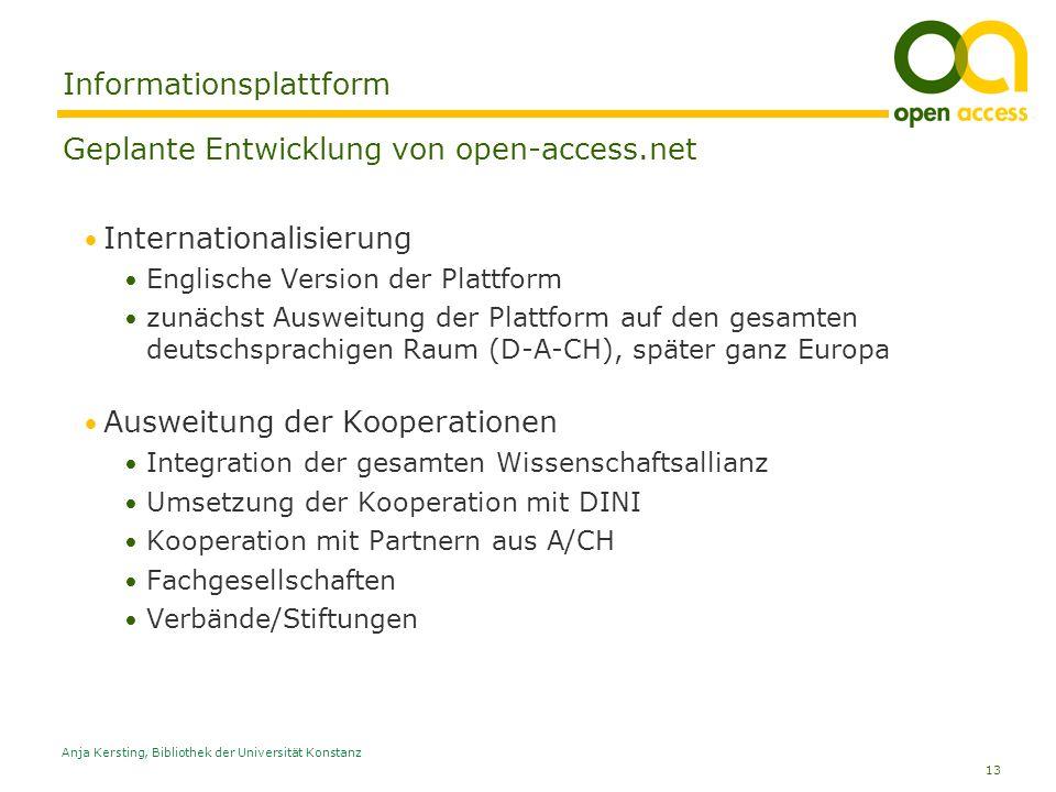 13 Anja Kersting, Bibliothek der Universität Konstanz Informationsplattform Geplante Entwicklung von open-access.net Internationalisierung Englische V