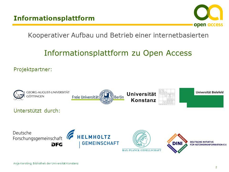 2 Anja Kersting, Bibliothek der Universität Konstanz Informationsplattform Kooperativer Aufbau und Betrieb einer internetbasierten Informationsplattfo