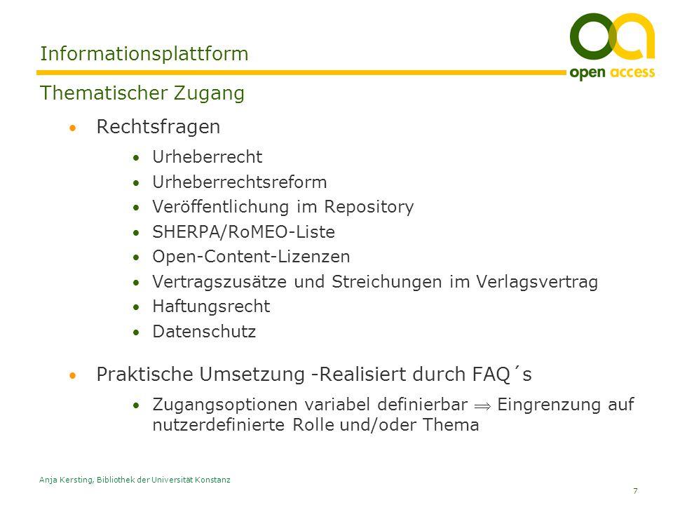 7 Anja Kersting, Bibliothek der Universität Konstanz Informationsplattform Thematischer Zugang Rechtsfragen Urheberrecht Urheberrechtsreform Veröffent