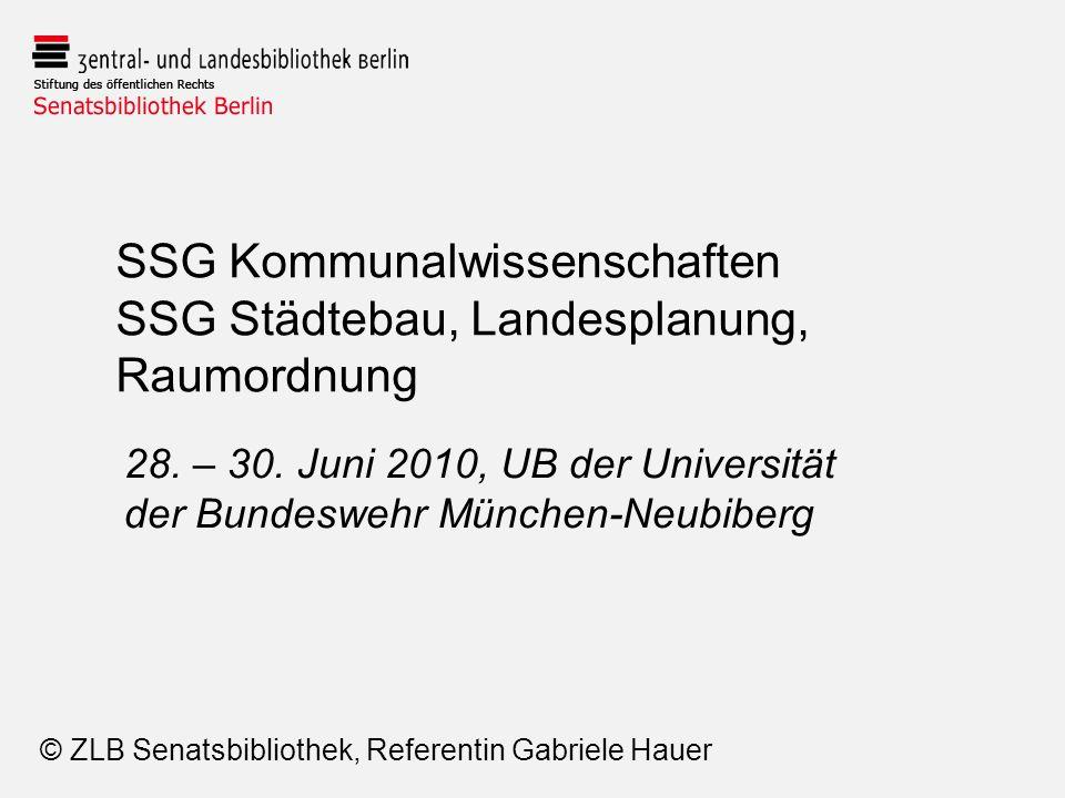 SSG Kommunalwissenschaften SSG Städtebau, Landesplanung, Raumordnung 28.