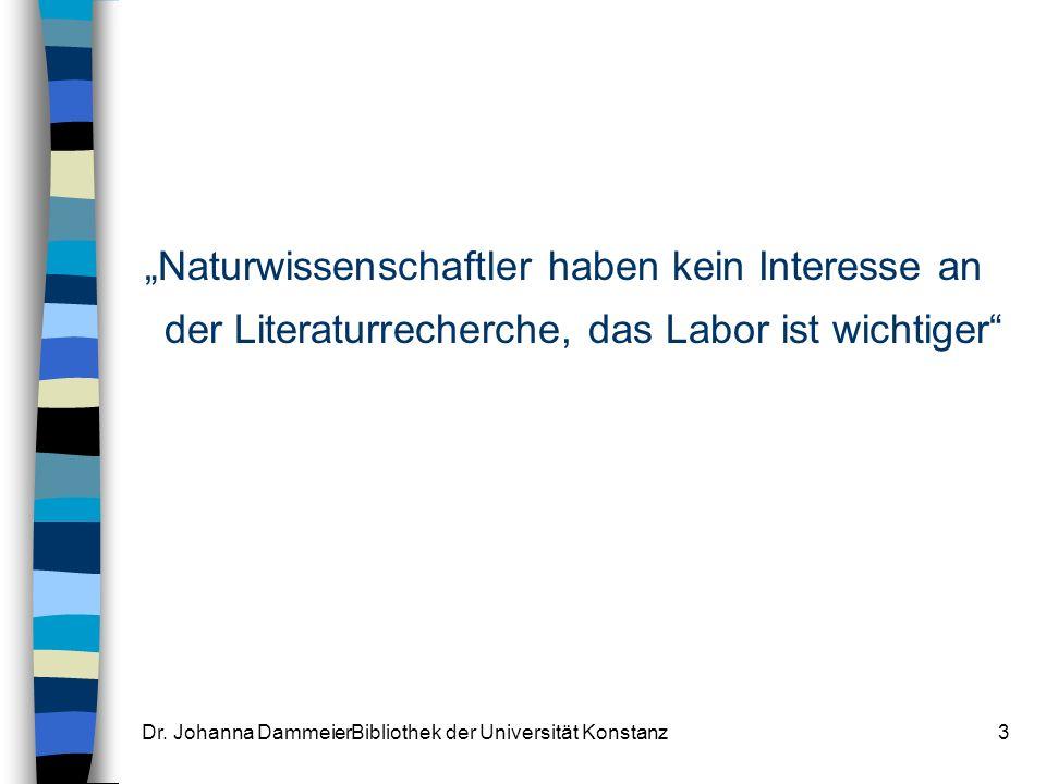Dr. Johanna DammeierBibliothek der Universität Konstanz14
