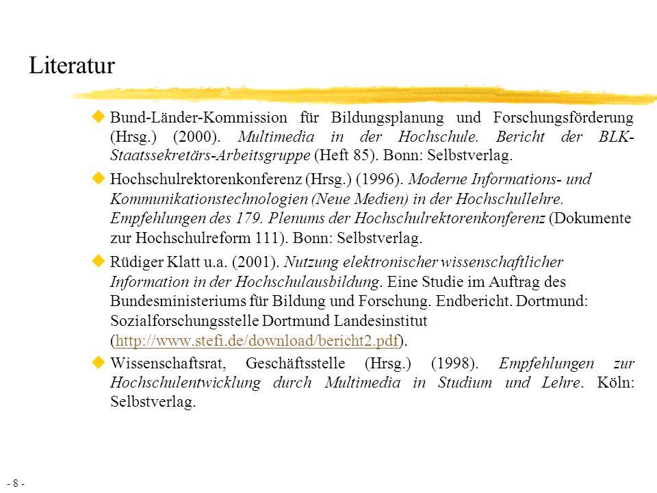 - 8 - Literatur uBund-Länder-Kommission für Bildungsplanung und Forschungsförderung (Hrsg.) (2000).