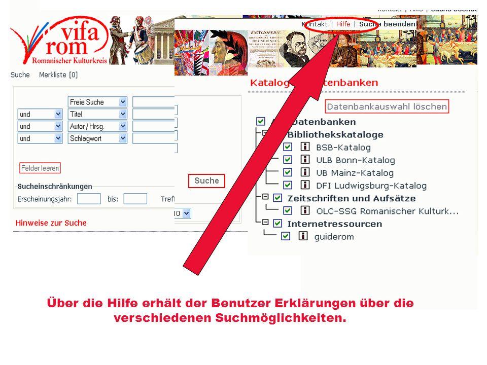 Über die Hilfe erhält der Benutzer Erklärungen über die verschiedenen Suchmöglichkeiten.