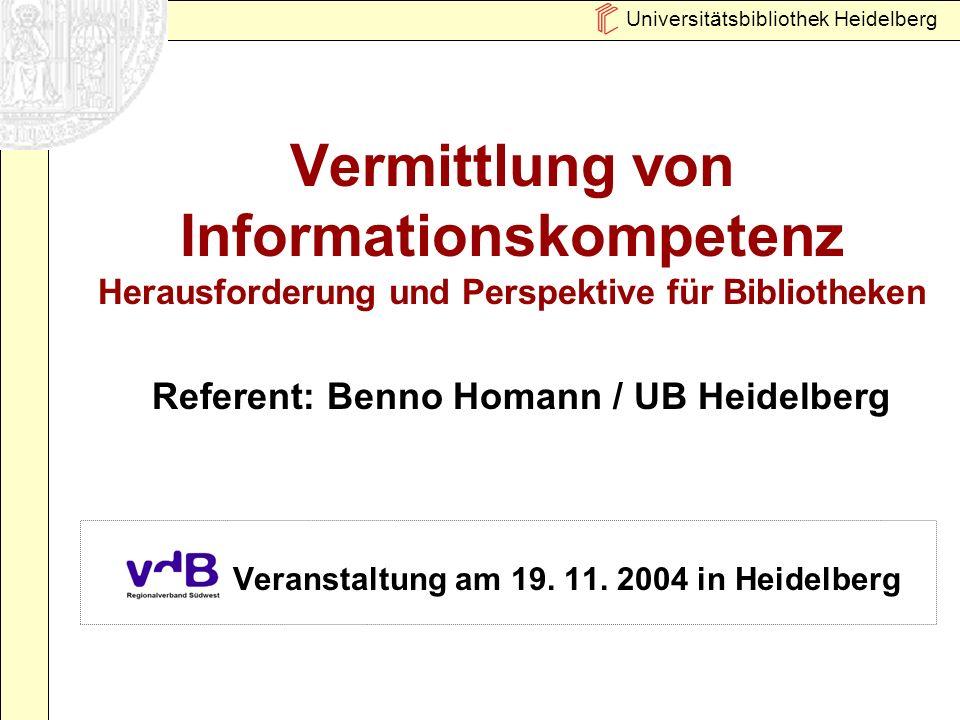 Universitätsbibliothek Heidelberg 12 Orientierungspunkte zur Problemlösung Stärkung des thematischen Bezugs von Veranstaltungsangeboten Punktuelle und systematische Kooperation mit Fachbereichen Stärkung des Verständnisses von IK in den Fächern (Erwartungs- und Outcomeanalysen) Integration von IK in Fachcurricula Nutzung von E-Learning als Methode und PR-Instrument (z.B.