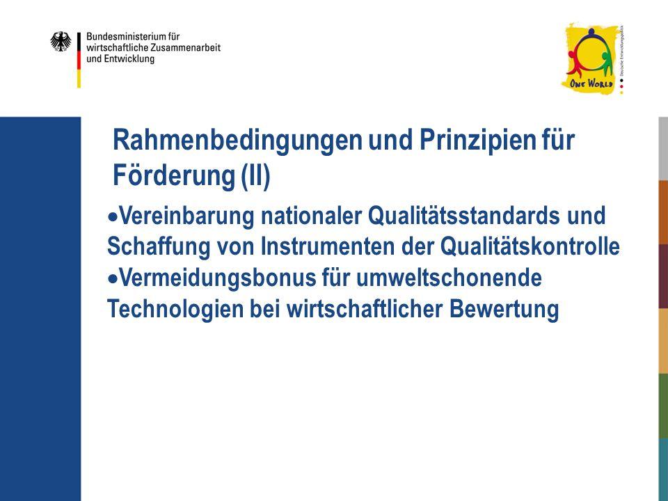 Vereinbarung nationaler Qualitätsstandards und Schaffung von Instrumenten der Qualitätskontrolle Vermeidungsbonus für umweltschonende Technologien bei