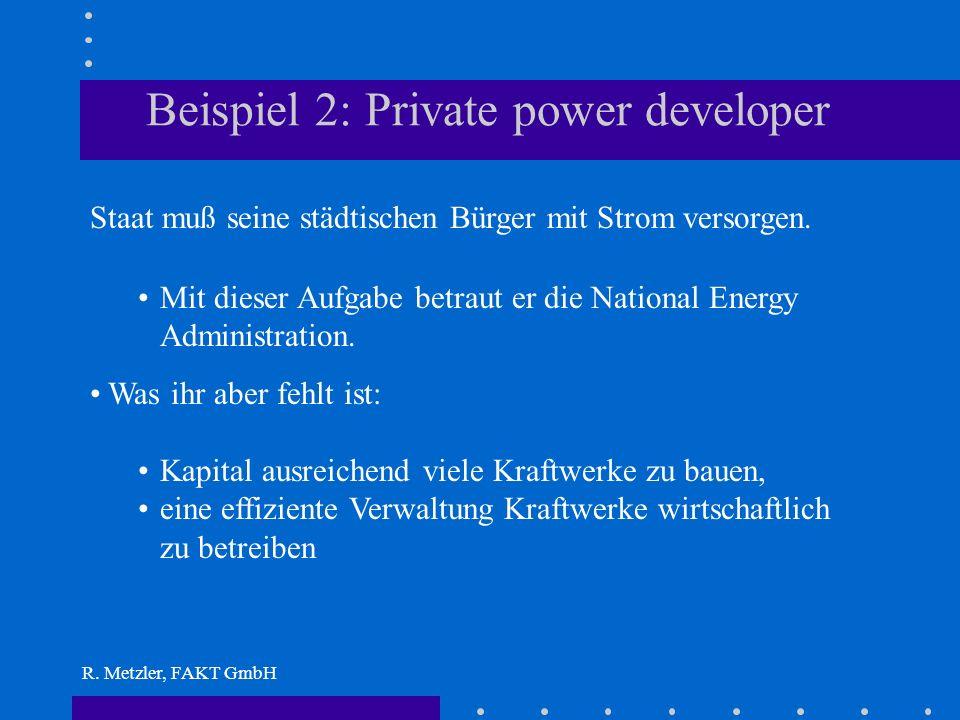R. Metzler, FAKT GmbH Signifikante Dienstleistung? Über 1000 solcher Mühlen sind in den Bergen installiert, oft mehrere Tage von der Straße weg Sie si
