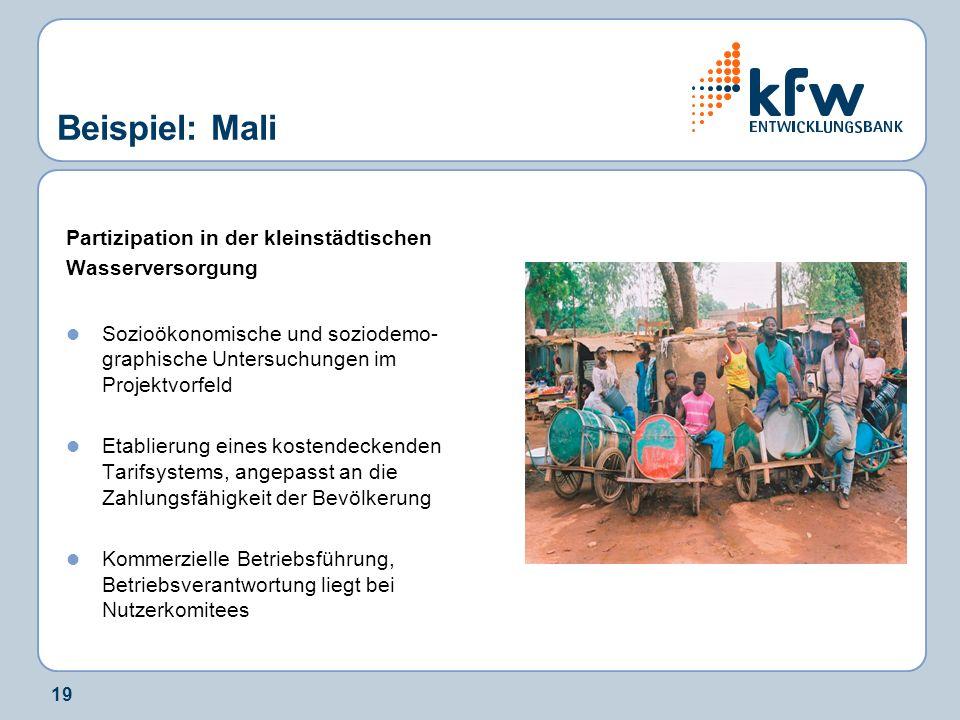 19 Beispiel: Mali Partizipation in der kleinstädtischen Wasserversorgung Sozioökonomische und soziodemo- graphische Untersuchungen im Projektvorfeld E
