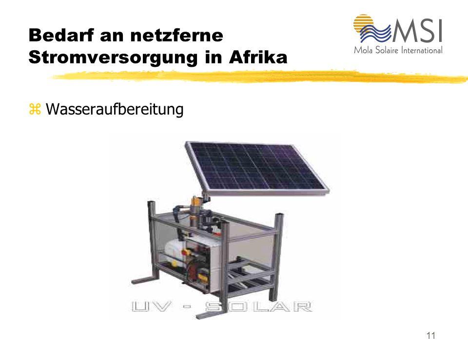 10 Bedarf an netzferne Stromversorgung in Afrika zKonservierung von Medikamenten und Impfstoffen: solarbetriebene Medizinkühlschränke und -kühlboxe, S