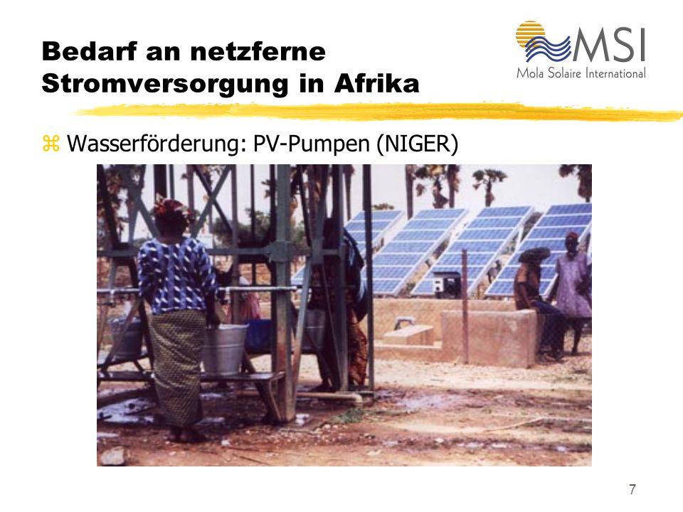 7 Bedarf an netzferne Stromversorgung in Afrika zWasserförderung: PV-Pumpen (NIGER)