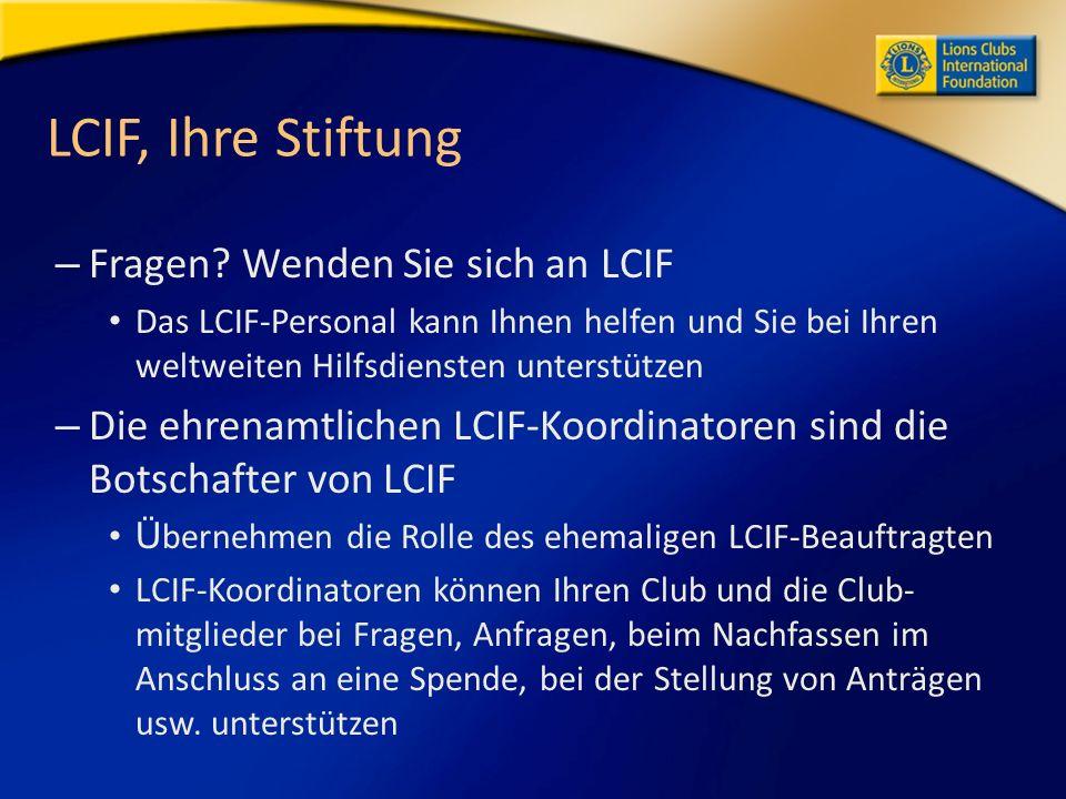 LCIF, Ihre Stiftung – Fragen.