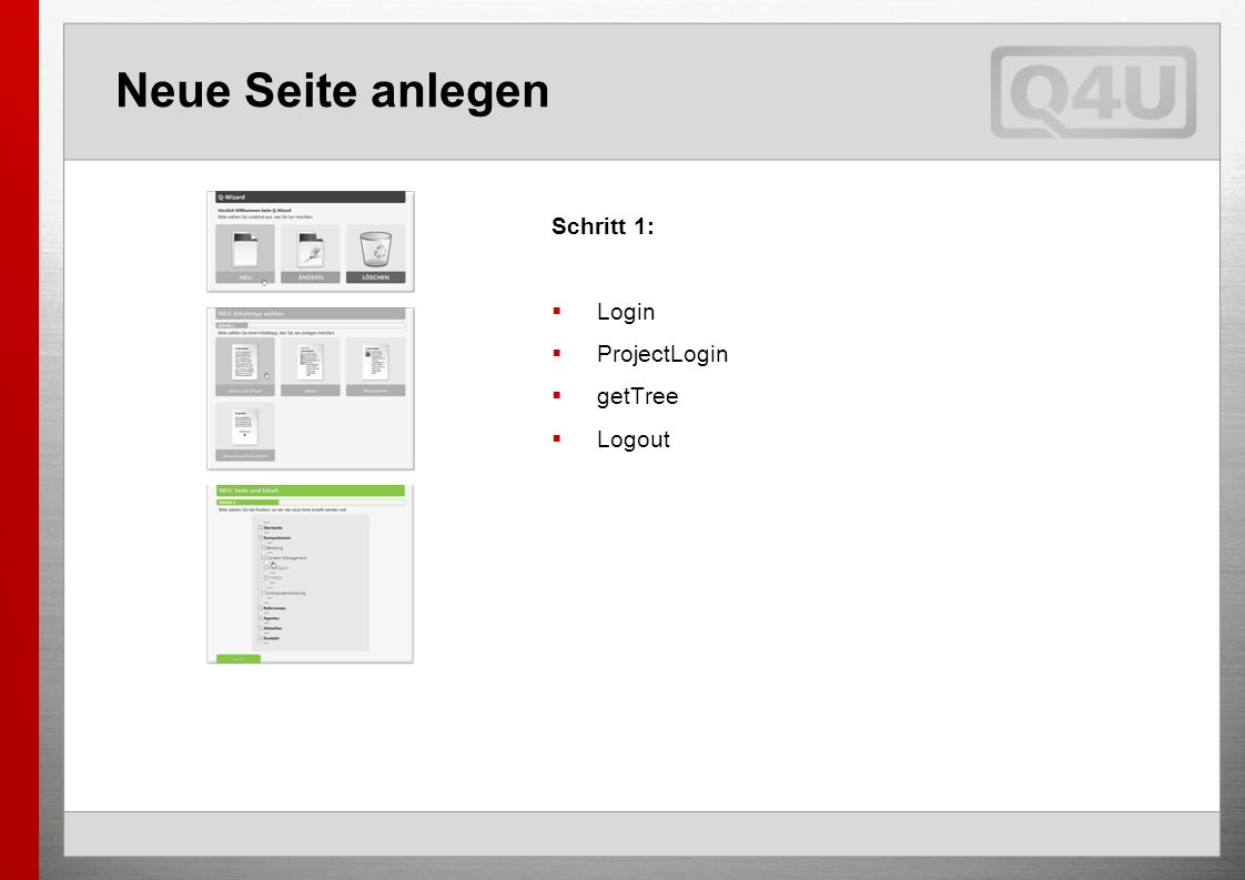 Neue Seite anlegen Schritt 1: Login ProjectLogin getTree Logout