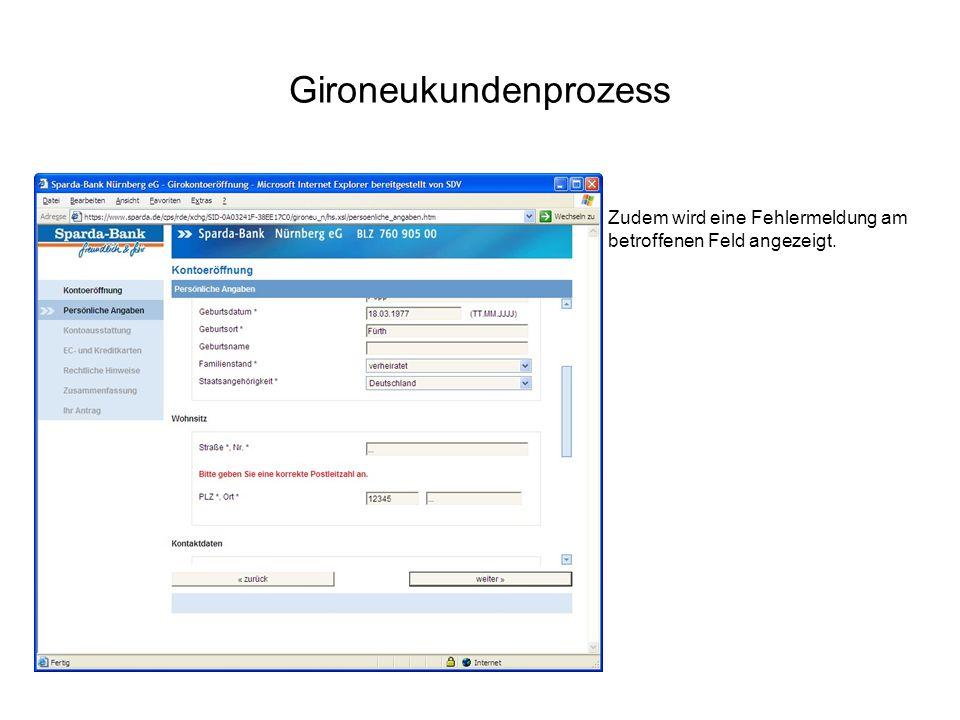 Gironeukundenprozess Zudem wird eine Fehlermeldung am betroffenen Feld angezeigt.