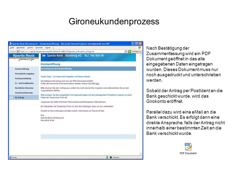 Gironeukundenprozess Nach Bestätigung der Zusammenfassung wird ein PDF Dokument geöffnet in das alle eingegebenen Daten eingetragen wurden. Dieses Dok