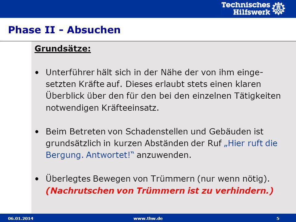 06.01.2014www.thw.de16 Sofortmaßnahmen 1.