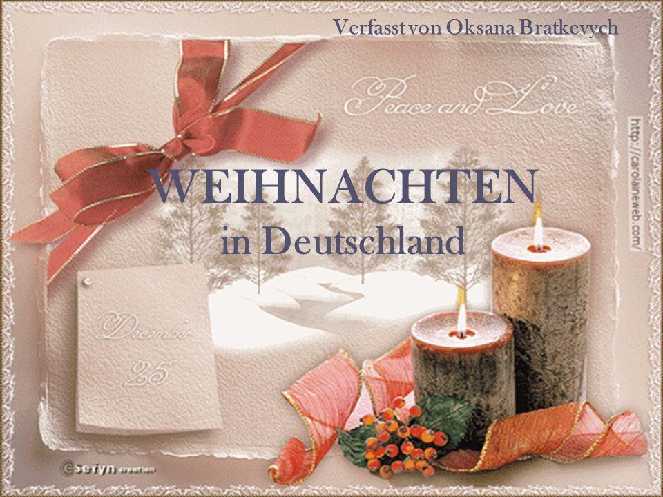 WEIHNACHTEN in Deutschland Verfasst von Oksana Bratkevych