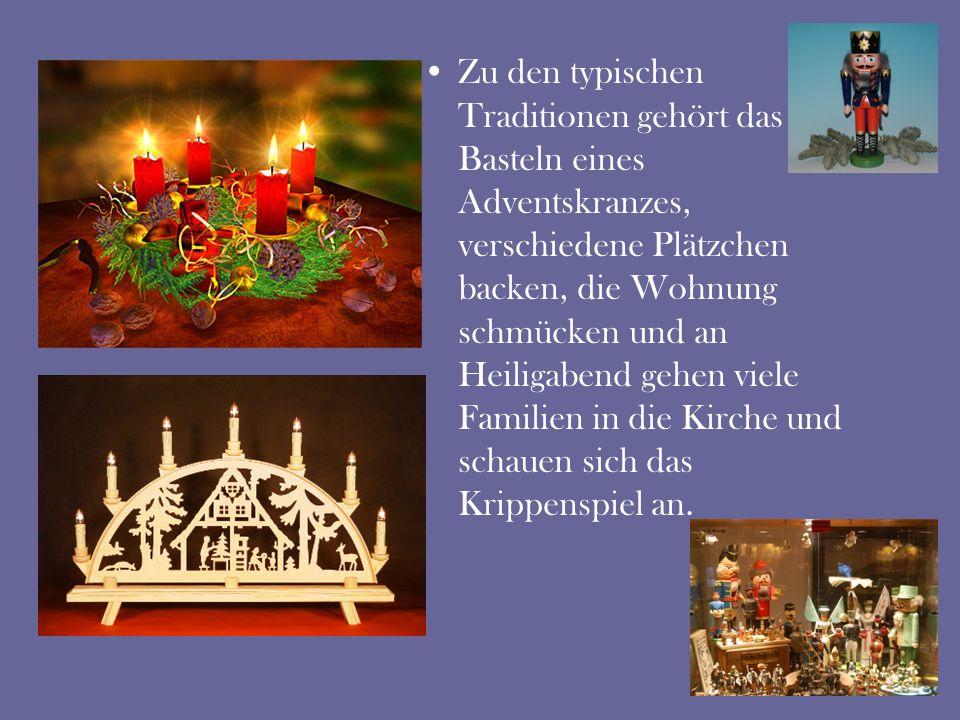 Zu den typischen Traditionen gehört das Basteln eines Adventskranzes, verschiedene Plätzchen backen, die Wohnung schmücken und an Heiligabend gehen vi