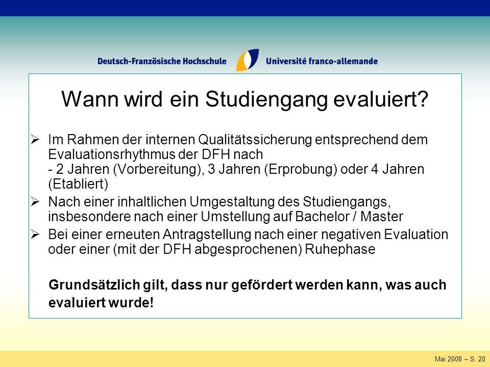 Mai 2008 – S. 20 Wann wird ein Studiengang evaluiert.