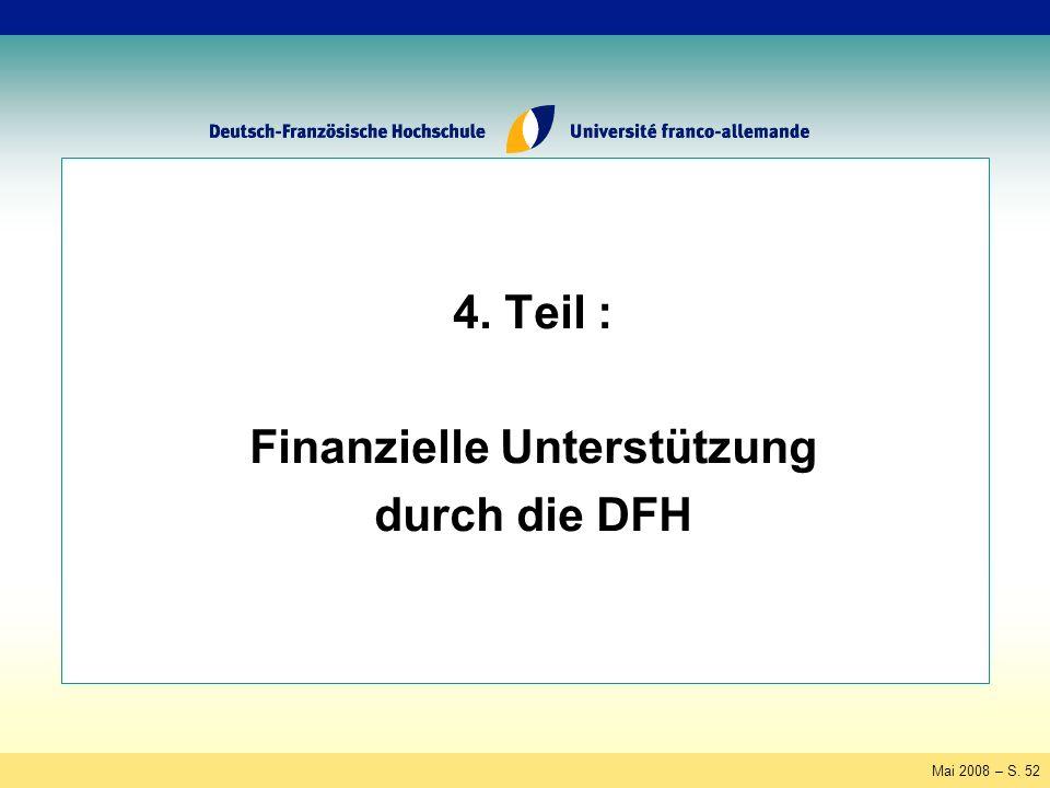 Mai 2008 – S. 52 4. Teil : Finanzielle Unterstützung durch die DFH