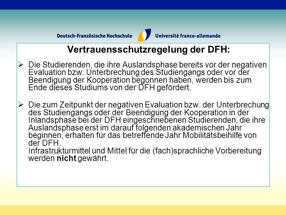 Vertrauensschutzregelung der DFH: Die Studierenden, die ihre Auslandsphase bereits vor der negativen Evaluation bzw.