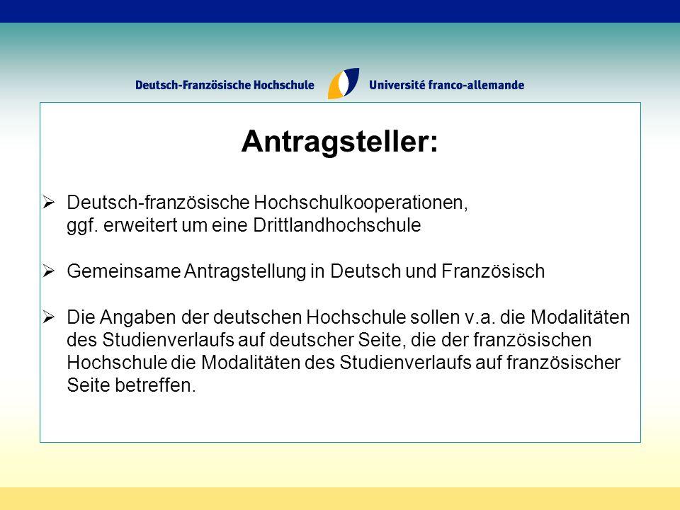 Antragsteller: Deutsch-französische Hochschulkooperationen, ggf.
