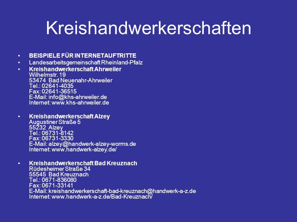 Kreishandwerkerschaften BEISPIELE FÜR INTERNETAUFTRITTE Landesarbeitsgemeinschaft Rheinland-Pfalz Kreishandwerkerschaft Ahrweiler Wilhelmstr.