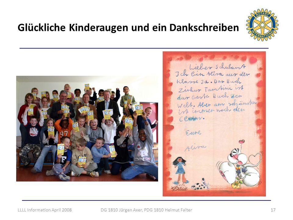 Glückliche Kinderaugen und ein Dankschreiben 17DG 1810 Jürgen Axer, PDG 1810 Helmut FalterLLLL Information April 2008