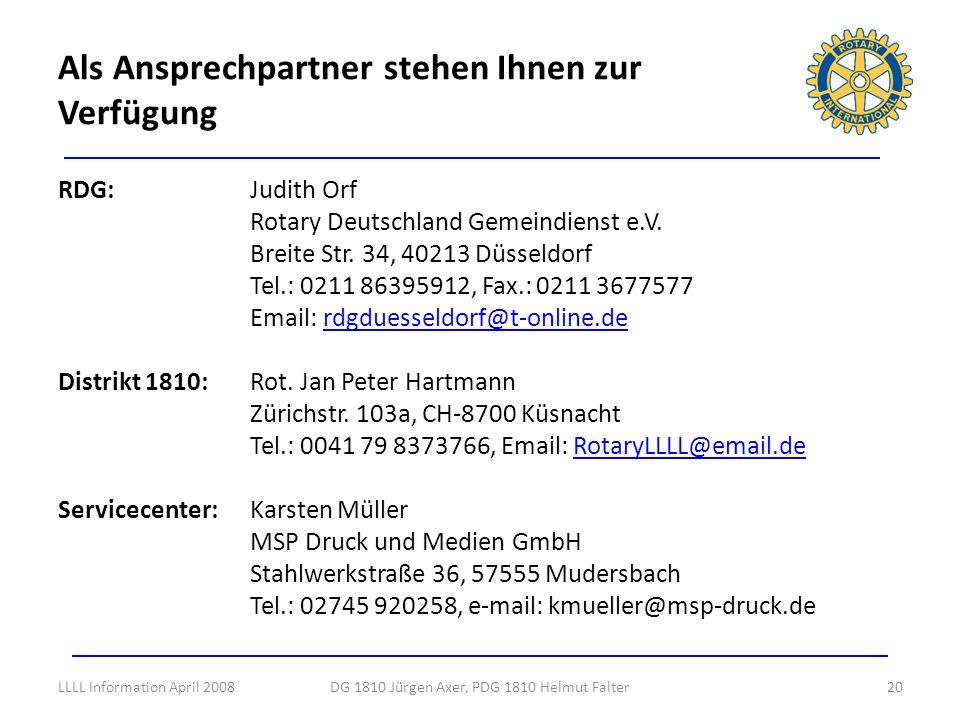 RDG: Judith Orf Rotary Deutschland Gemeindienst e.V. Breite Str. 34, 40213 Düsseldorf Tel.: 0211 86395912, Fax.: 0211 3677577 Email: rdgduesseldorf@t-