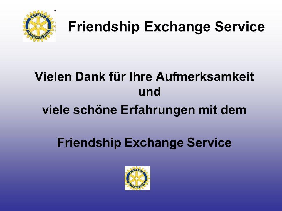 Friendship Exchange Service Vielen Dank für Ihre Aufmerksamkeit und viele schöne Erfahrungen mit dem Friendship Exchange Service