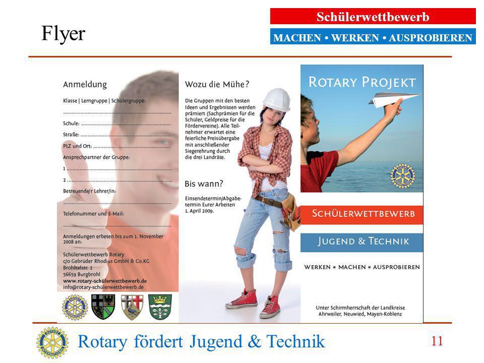 Schülerwettbewerb MACHEN WERKEN AUSPROBIEREN Rotary fördert Jugend & Technik 11 Flyer