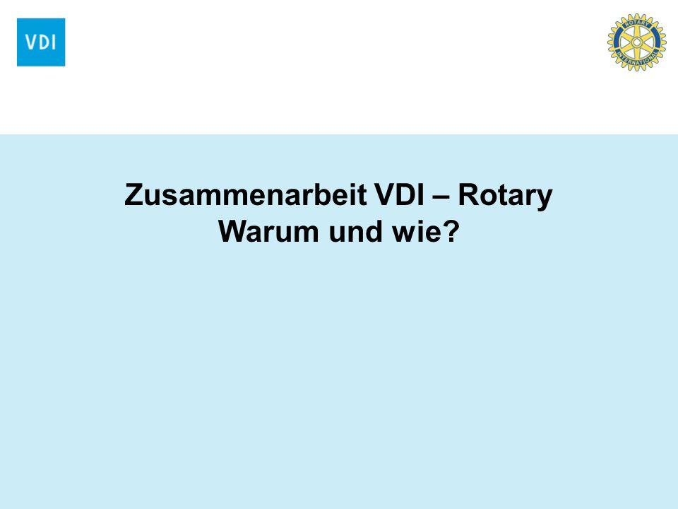 Zusammenarbeit VDI – Rotary Warum und wie?